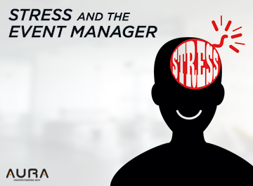 Stress And The Event Manager